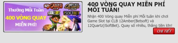 Khuyến mãi 400 vòng quay miễn phí tại 12bet