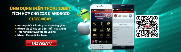 Ứng dụng 12bet mobile